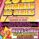 2012 Summer Kid Series at Carmike Cinemas