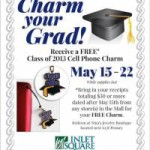 Free Class of 2013 Cell Phone Charm with Purchase